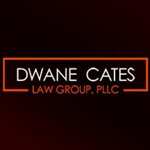 Dwane Cates Law Group, PLLC