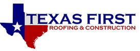 Texas First Roofing & Construction