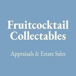 Fruitcocktail Collectables Appraisals & Estate Sales