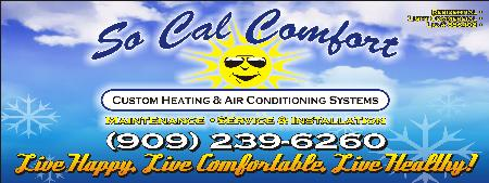 So Cal Comfort Custom Heating And Air Conditioning Systems Hvac - Moreno Valley, CA 92553 - (909)239-6260 | ShowMeLocal.com
