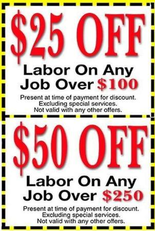 $25 off $100 in labor, $50 off $250 in labor