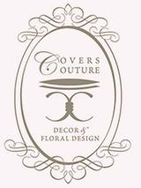Covers Couture Decor & Floral Design