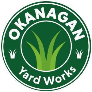 Okanagan Yard Works  Kelowna (250)899-0981