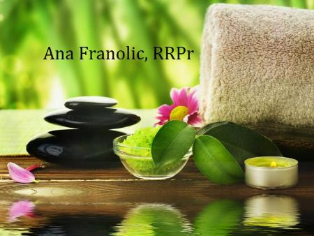 Ana Franolic Reflexology RRPr - Kitchener, ON N2K 4H9 - (519)502-5354 | ShowMeLocal.com