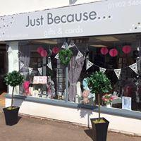 Just Because - Wolverhampton, West Midlands WV4 4SH - 01902 546676   ShowMeLocal.com