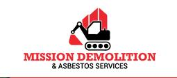 Mission Demolition And Asbestos Services - Guildford, NSW 2161 - 0403 778 737   ShowMeLocal.com
