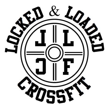 Locked & Loaded Crossfit