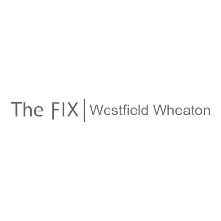 The FIX - Westfield Wheaton