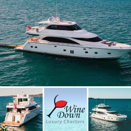 Wine Down Super Yacht Luxury Charters