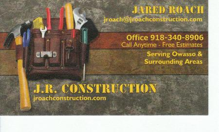 J.R. Construction - Inola, OK 74036 - (918)340-8906 | ShowMeLocal.com