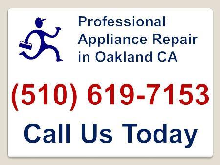Professional Appliance Repair In Oakland - Oakland, CA 94612 - (510)619-7153 | ShowMeLocal.com