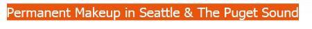 Seattle Permanent Makeup - Lynnwood, WA 98037 - (425)640-5900 | ShowMeLocal.com