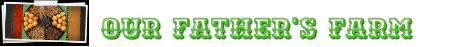 Our Fathers Farm - Dundas, ON  - (905)628-8195   ShowMeLocal.com
