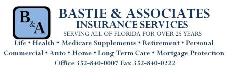 Bastie & Associates Insurance Services - Ocala, FL 34470 - (352)840-0007 | ShowMeLocal.com
